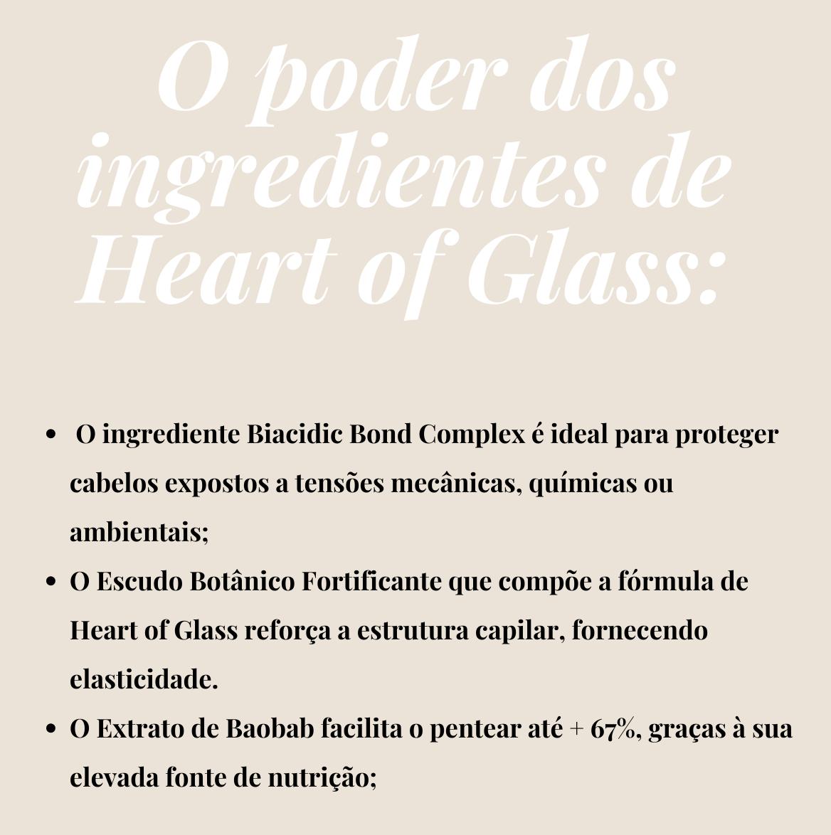 O poder dos ingredientes de Heart of Glass